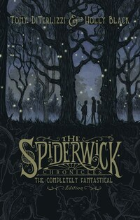The Spiderwick Chronicles: The Completely Fantastical Edition