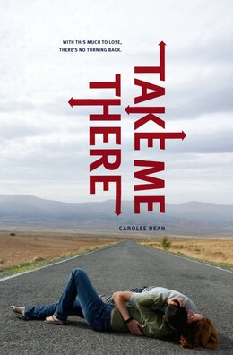 Book Take Me There by Carolee Dean