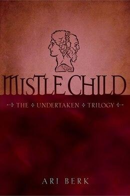 Book Mistle Child by Ari Berk
