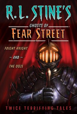 Book Fright Knight and The Ooze: Twice Terrifying Tales by R.l. Stine