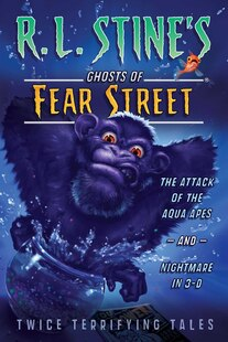 The Attack Of The Aqua Apes And Nightmare In 3-d: Twice Terrifying Tales
