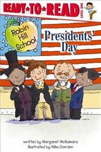 Presidents' Day by Margaret McNamara