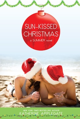 Book Sun-Kissed Christmas by Katherine Applegate