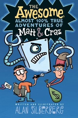 Book The Awesome, Almost 100% True Adventures of Matt & Craz by Alan Silberberg