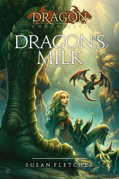 Dragon's Milk by Susan Fletcher