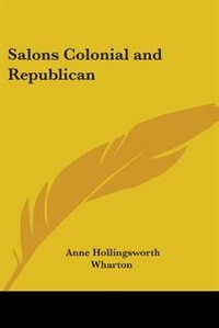 Salons Colonial and Republican by Ada Cambridge