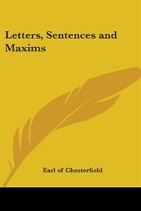 Letters, Sentences and Maxims by Margaret Warde