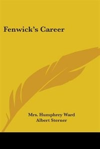 Fenwick's Career by Henry Sessions Souttar