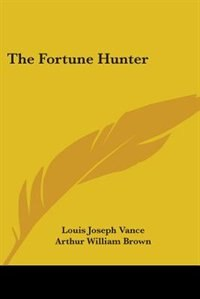 The Fortune Hunter by Jack London
