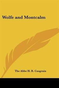 Wolfe and Montcalm de Abigail Stanley Hanna