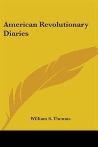 American Revolutionary Diaries by Algernon Charles Swinburne