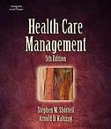 Health Care Management: Organization Design and Behavior