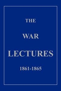 The War Lectures 1861-1865 by J. A. Hobson