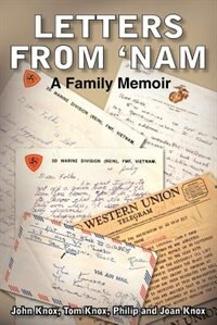 Letters from 'Nam: A Family Memoir by M. G. Rolin-Jaequemyns