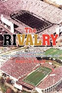 The Rivalry: Indiana And Purdue And The History Of Their Old Oaken Bucket Battles 1925 - 2002