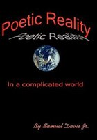Poetic Reality: In A Complicated World