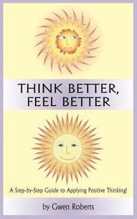 Think Better, Feel Better