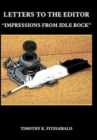 Letters To The Editor: Impressions From Idle Rock