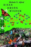 Risen Among Wisdom by Michele N. Alford