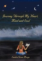 Journey Through My Heart, Mind And Soul