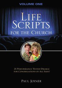 Life Scripts For the Church: Volume I