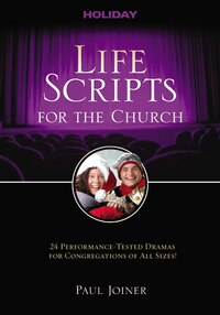 Life Scripts for the Church: Holiday