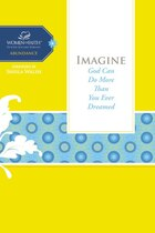 Imagine: God Can Do More Than You Ever Dreamed