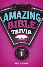 Nelsons Amazing Bible Trivia: Book One