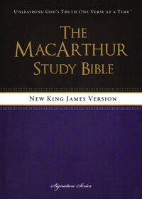 NKJV, The MacArthur Study Bible, Hardcover: Revised and   Updated Edition