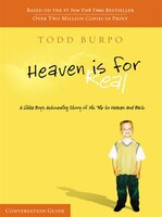 Heaven Is For Real Conversation Guide: Participant's Guide