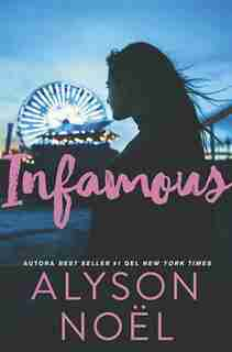 Infamous by Alyson Noël