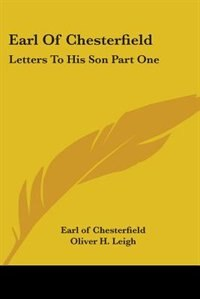 a letter to his son chesterfield Find great deals on ebay for letters to his son chesterfield shop with confidence.