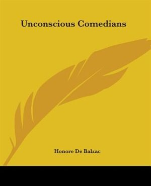 Unconscious Comedians by Charles Dickens