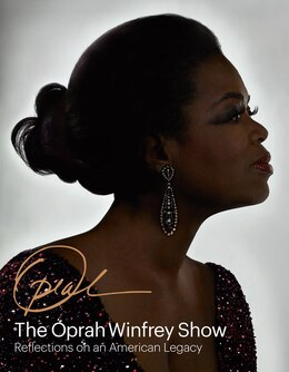 Book The Oprah Winfrey Show: Reflections On An American Legacy by Deborah Davis