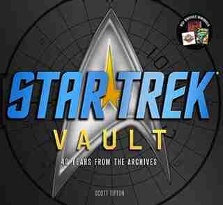 Star Trek Vault: 40 Years from the Archives by Scott Tipton