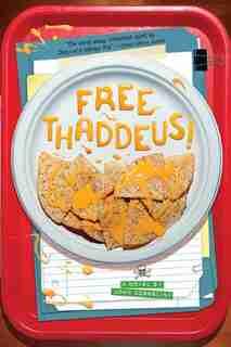 Free Thaddeus! by John Gosselink