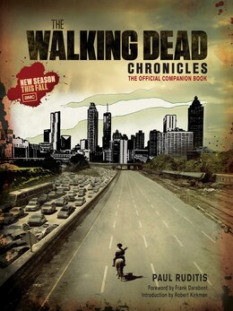 Book The Walking Dead Chronicles: The Official Companion Book by Paul Ruditis