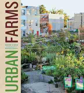 Urban Farms by Sarah Rich