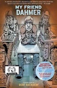 Book My Friend Dahmer by Derf Backderf