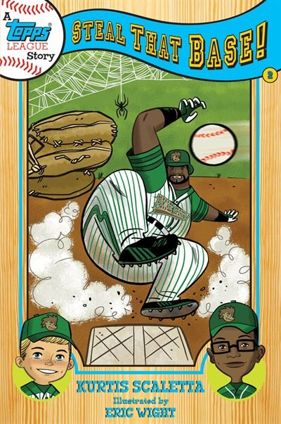 A Topps League Book: Book Two: Steal That Base! by Kurtis Scaletta