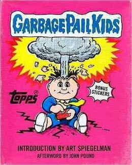 Book Garbage Pail Kids by The The Topps Company Inc.