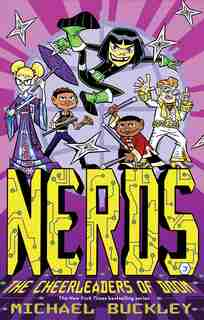 Nerds: Book Three: The Cheerleaders Of Doom by Michael Buckley
