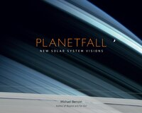 Planetfall: New Solar System Visions: New Solar System Visions