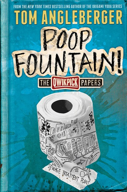 Poop Fountain!: The Qwikpick Papers by Tom Angleberger