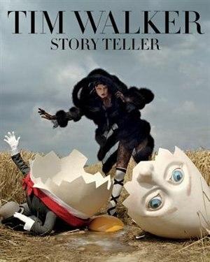 Tim Walker: Story Teller by Robin Muir