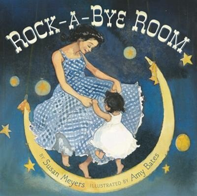 Rock-a-bye Room by Susan Meyers