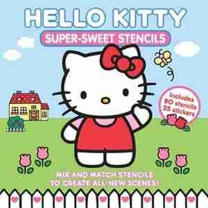Hello Kitty Super Sweet Stencils by Books Becker&mayer!