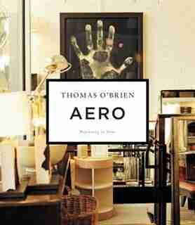 Aero: Beginning To Now by Thomas O'Brien