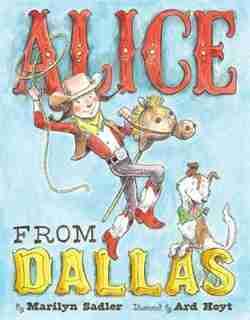 Alice From Dallas by Marilyn Sadler