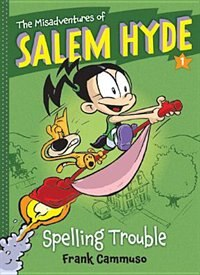 Book The Misadventures Of Salem Hyde: Book One: Spelling Trouble by Frank Cammuso